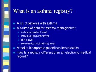 What is an asthma registry?