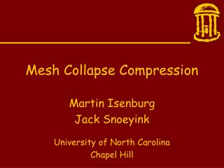 Mesh Collapse Compression