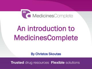 An introduction to MedicinesComplete