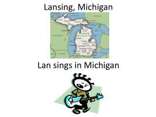 Lansing, Michigan
