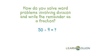 How do you solve word problems involving division and write the remainder as a fraction?