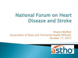 National Forum on Heart Disease and Stroke