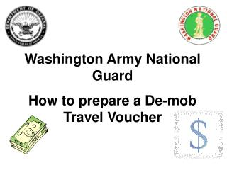 Washington Army National Guard How to prepare a De-mob Travel Voucher