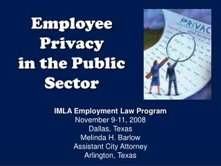 Employee Privacy  in the Public Sector