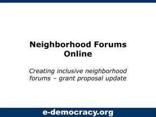 Neighborhood Forums Online