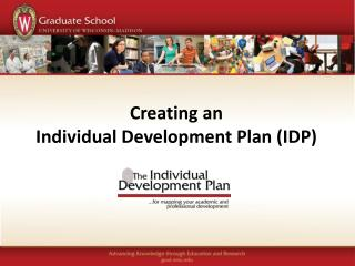 Creating an  Individual Development Plan (IDP )