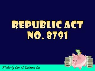 Republic Act No. 8791