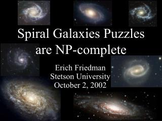 Spiral Galaxies Puzzles are NP-complete
