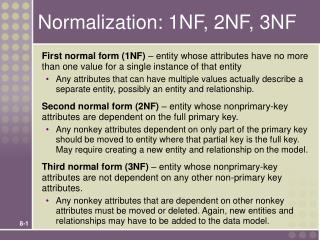 Normalization: 1NF, 2NF, 3NF