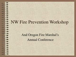 NW Fire Prevention Workshop