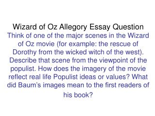 Wizard of Oz Allegory Essay Question