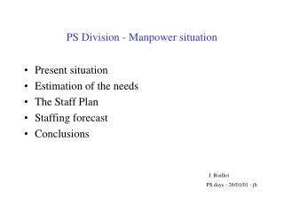 PS Division - Manpower situation