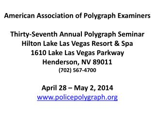 American Association of Polygraph Examiners Thirty-Seventh Annual Polygraph Seminar