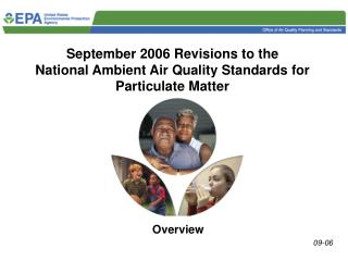 September 2006 Revisions to the  National Ambient Air Quality Standards for Particulate Matter