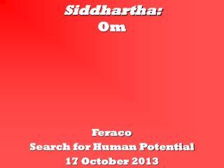 Siddhartha: Om