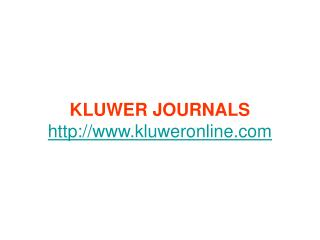 KLUWER JOURNALS kluweronline