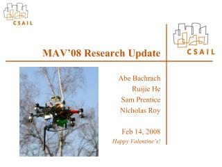 MAV'08 Research  Update