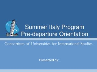 Summer Italy Program Pre-departure Orientation