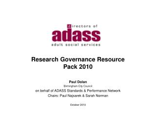 Research Governance Resource Pack 2010 Paul Dolan Birmingham City Council
