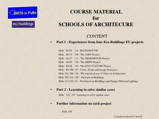 COURSE MATERIAL  for SCHOOLS OF ARCHITECURE
