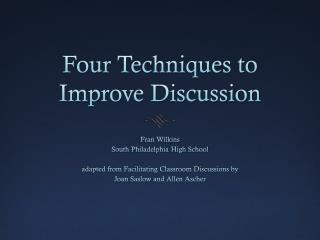 Four Techniques to Improve Discussion