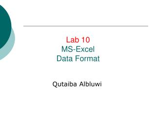 Lab 10 MS-Excel Data Format