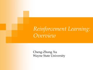 Reinforcement Learning : Overview