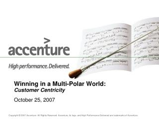 Winning in a Multi-Polar World: Customer Centricity