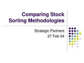 Comparing Stock Sorting Methodologies