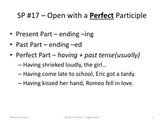 SP #17 – Open with a  Perfect  Participle