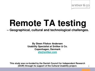 Remote TA testing – Geographical, cultural and technological challenges.