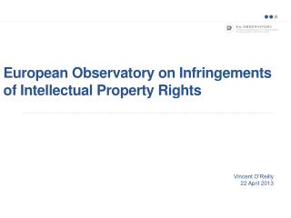 European Observatory on Infringements of Intellectual Property Rights
