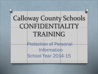 Calloway County Schools CONFIDENTIALITY  Training