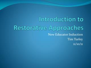 Introduction to Restorative Approaches
