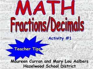 Maureen Curran and Mary Lou Aalbers Hazelwood School District