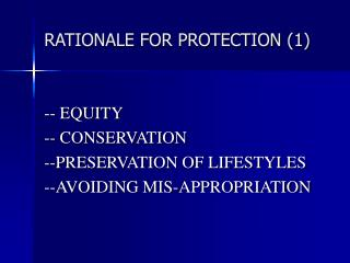 RATIONALE FOR PROTECTION (1)