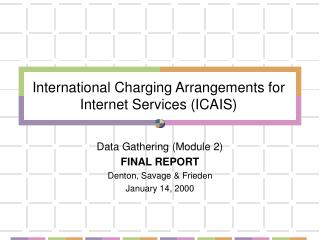 International Charging Arrangements for Internet Services (ICAIS)