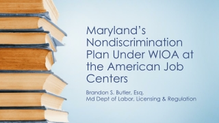 Maryland's Nondiscrimination Plan Under WIOA at the American Job Centers