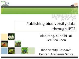 Publishing biodiversity data through IPT2