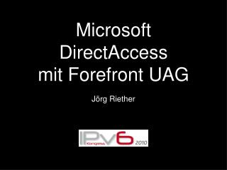 Microsoft DirectAccess mit Forefront UAG