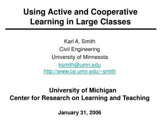 Using Active and Cooperative Learning in Large Classes