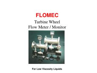 Turbine Wheel Flow Meter / Monitor