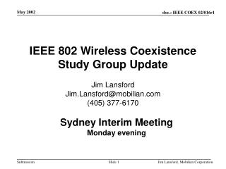IEEE 802 Wireless Coexistence Study Group Update