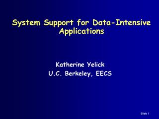 System Support for Data-Intensive Applications