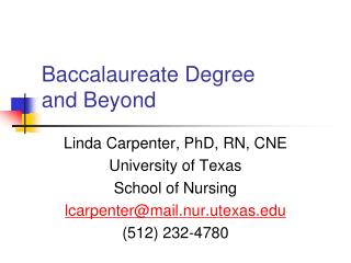 Baccalaureate Degree and Beyond