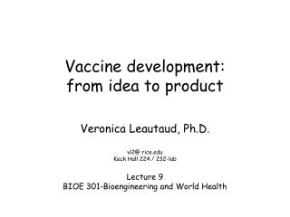Vaccine development:  from idea to product
