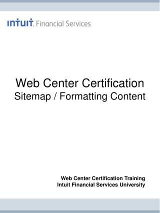 Web Center Certification Sitemap / Formatting Content