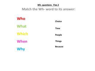 Wh - questions   Flex 2