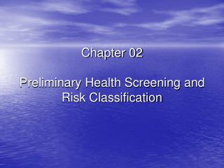 Chapter 02 Preliminary Health Screening and Risk Classification