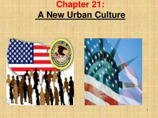 Chapter 21:  A New Urban Culture